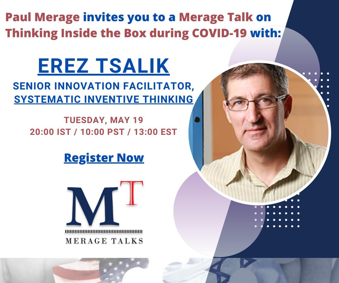 Paul Merage invites you to a Merage Talk on Thinking Inside the Box during COVID-19 with EREZ TSALIK